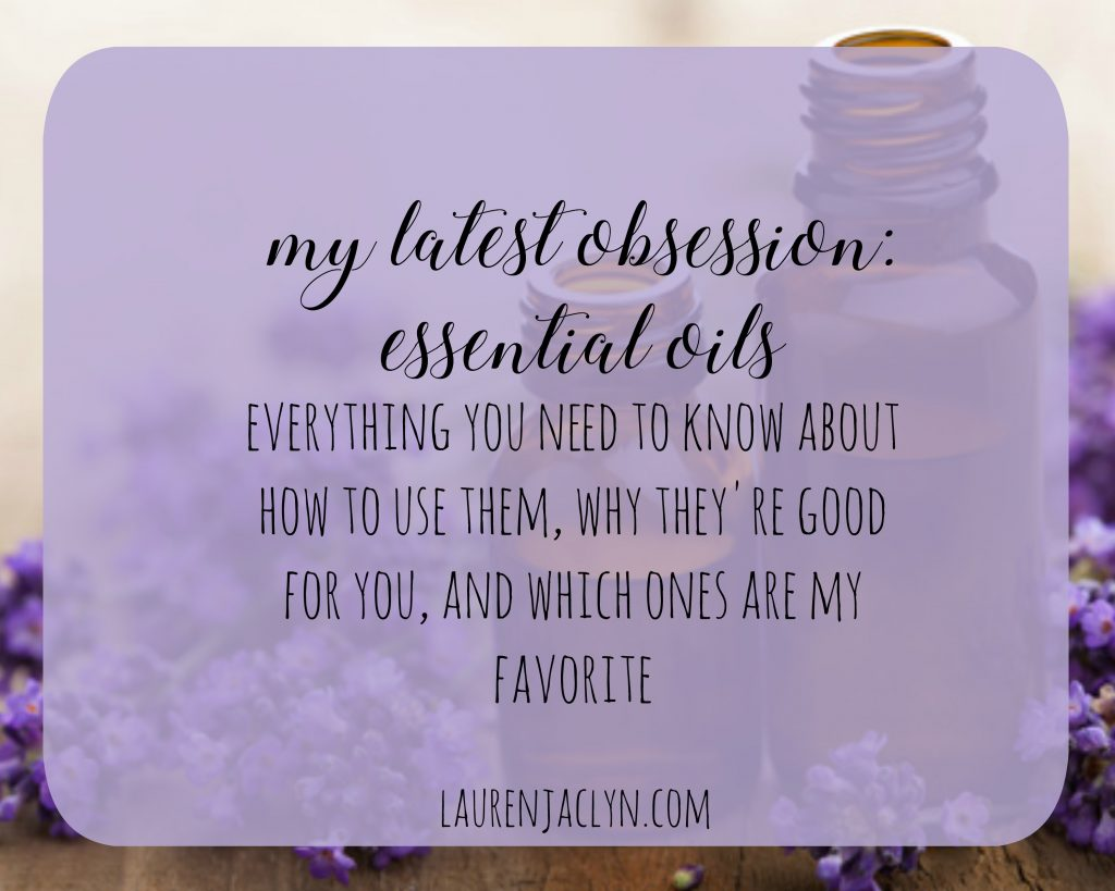 Latest Obsession: Essential Oils