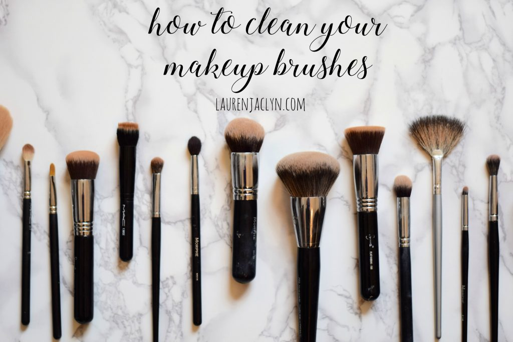 How to Clean Makeup Brushes - LaurenJaclyn.com