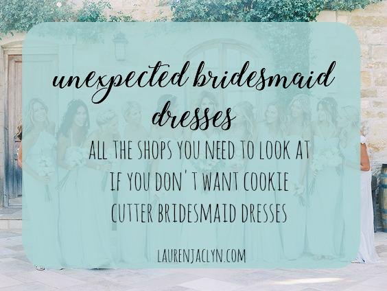 Unexpected Bridesmaid Dresses