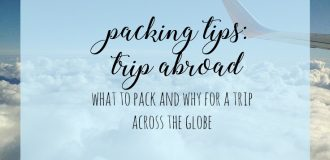 Packing Tips: Trip Abroad