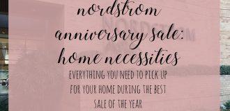 Nordstrom Anniversary Sale: Home Necessities