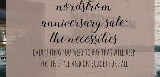 Nordstrom Anniversary Sale Necessities